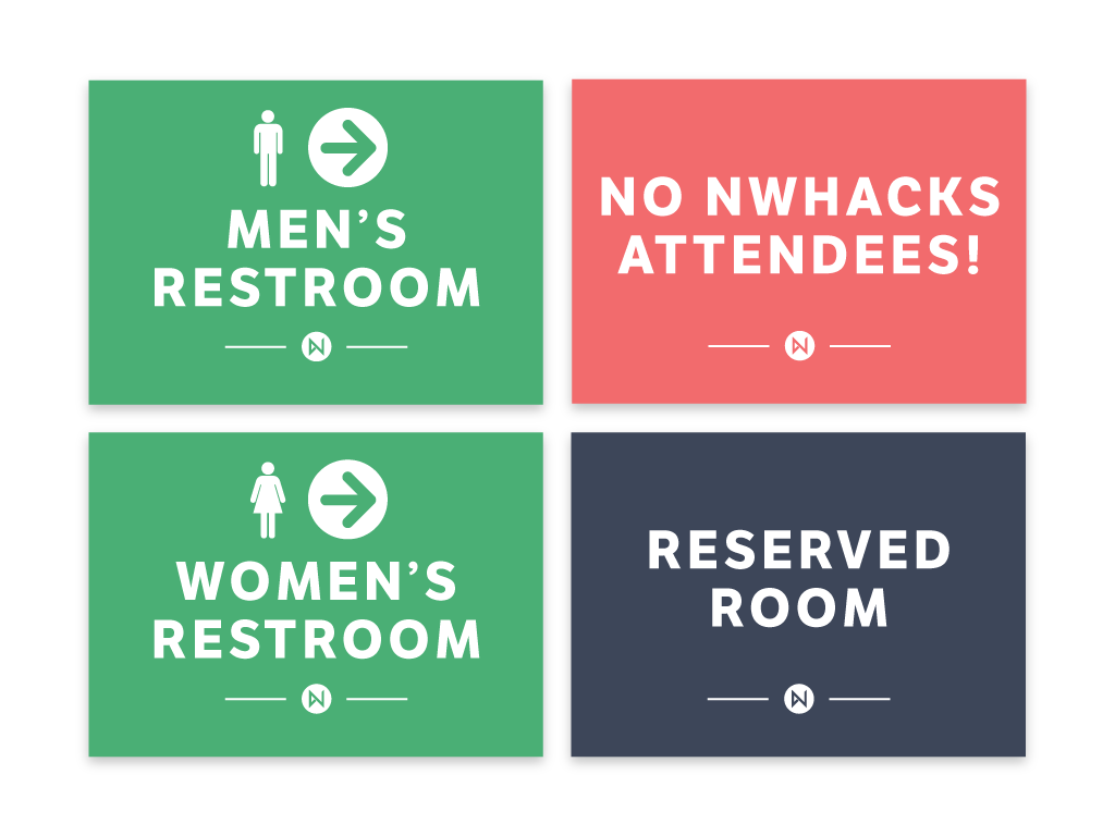 Restroom, reserved room, and restricted room signs for nwHacks 2016.